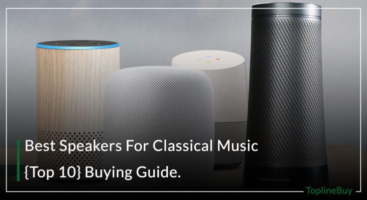 Best Speakers For Classical Music
