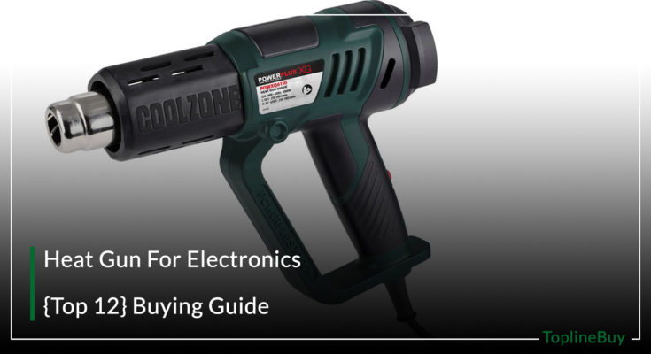 Heat Gun For Electronics