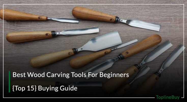 est Wood Carving Tools For Beginners
