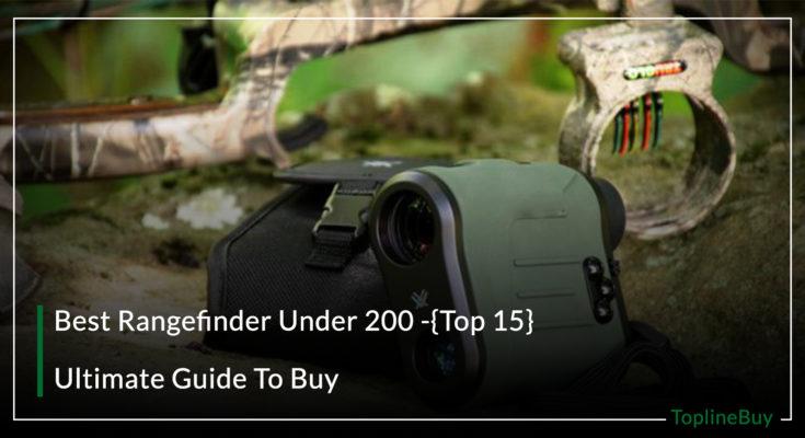 Best Rangefinder Under 200