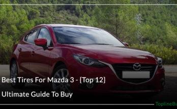 Best Tires For Mazda 3