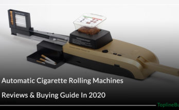 Automatic Cigarette Rolling Machines Reviews & Buying Guide In 2020